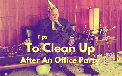Tips To Clean Up After An Office Party