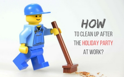 How To Clean Up After the Holiday Party At Work?